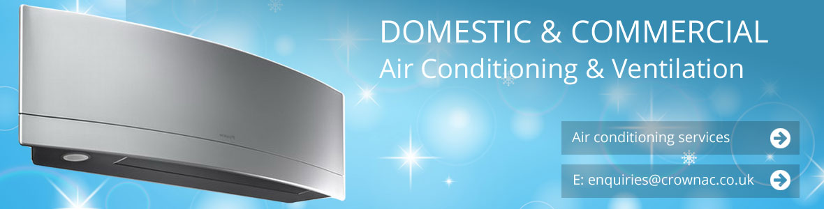 Domestic and Commercial Air Conditioning and Ventilation